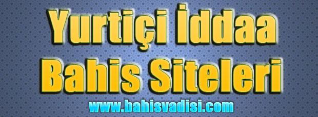 Yurtiçi İddaa Siteleri, Yurtiçi Bahis Siteleri, Yurtiçindeki İddaa Siteleri, Yurt İçi İddaa Bahis Siteleri
